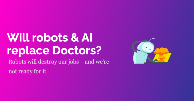 Will robots & AI replace Doctors?